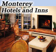 Monterey hotels for your Monterey vacation
